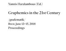 <cite>Graphemics in the 21st Century. <span>Proceedings</span></cite>