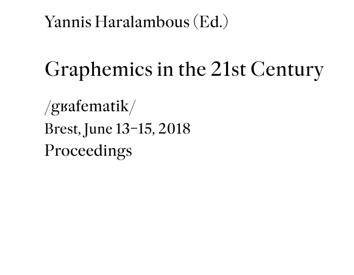 Graphemics in the 21st Century. Proceedings 1