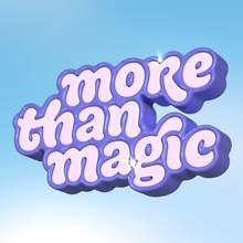 More Than Magic