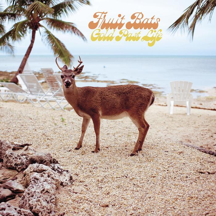 Fruit Bats – Gold Past Life album art 1