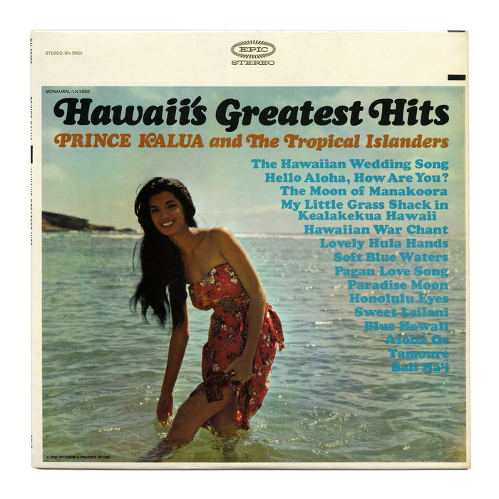 Hawaii's Greatest Hits –  Prince Kalua and The Tropical Islanders