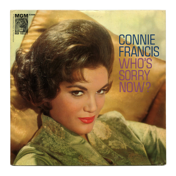 Who's Sorry Now? – Connie Francis