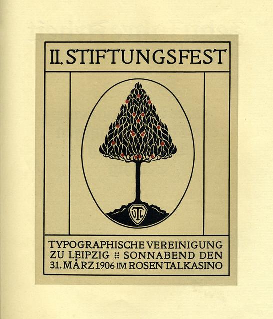 II. Stiftungsfest  Typographische Vereinigung zu Leipzig  Sonnabend den 31. März 1906 im Rosentalkasino