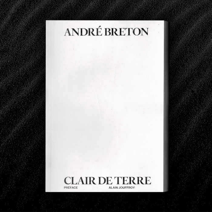André Breton – Clair de Terre 2