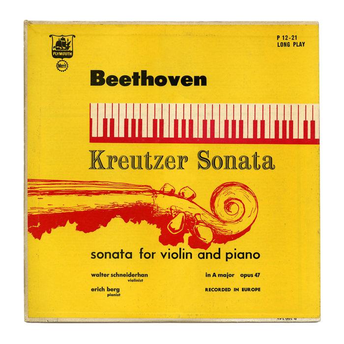 Walter Schneiderhan & Erich Berg – Beethoven's Kreutzer Sonata album art