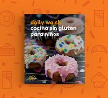 <cite>Cocina sin gluten para niños</cite> by Dolly Walsh
