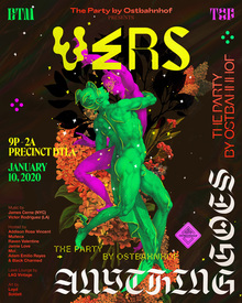 The Party by Ostbahnhof presents <cite>VERS: Anything Goes</cite>, January 2020