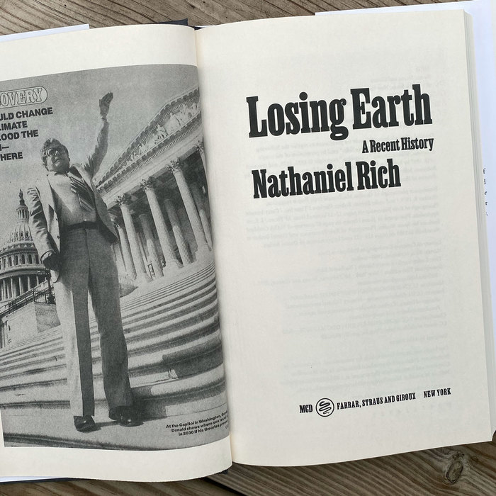 Losing Earth: A Recent History by Nathaniel Rich 4