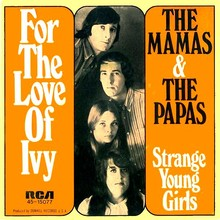 "The<span class=""nbsp"">&nbsp;</span>Mamas &amp; The Papas – ""For The Love Of Ivy"" / ""Strange Young Girls"" German single sleeve"
