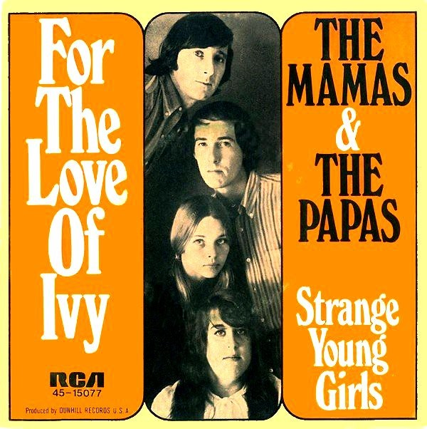 "The Mamas & The Papas – ""For The Love Of Ivy"" / ""Strange Young Girls"" German single sleeve"