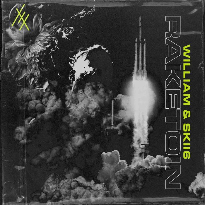 """Raketoin"" single and Sorrynotsorry album – William 1"