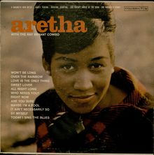 <cite>Aretha Franklin with the Ray Bryant Combo </cite>– Aretha Franklin