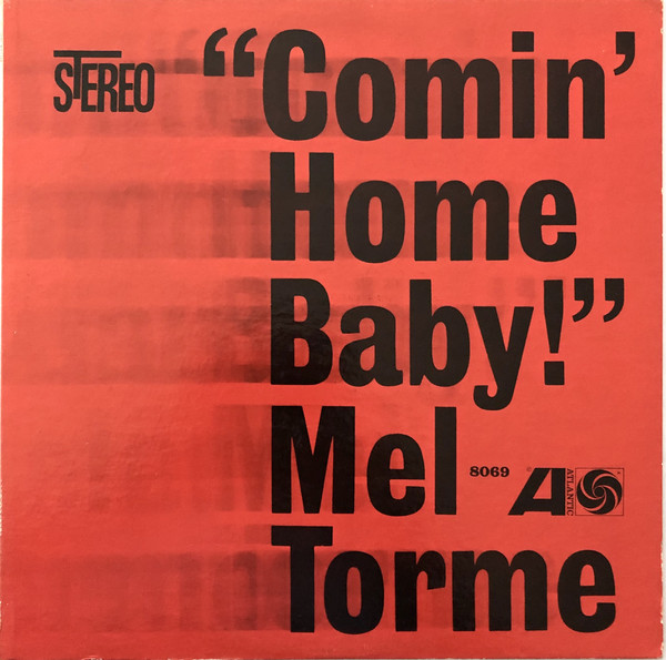 """Comin' Home Baby!"" – Mel Thorne 2"