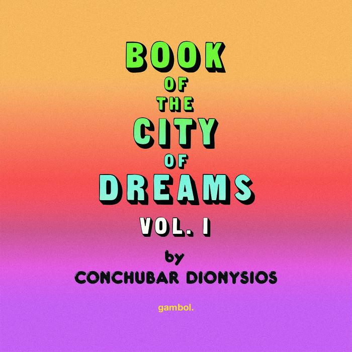 Book of the City of Dreams, Vol. I 1