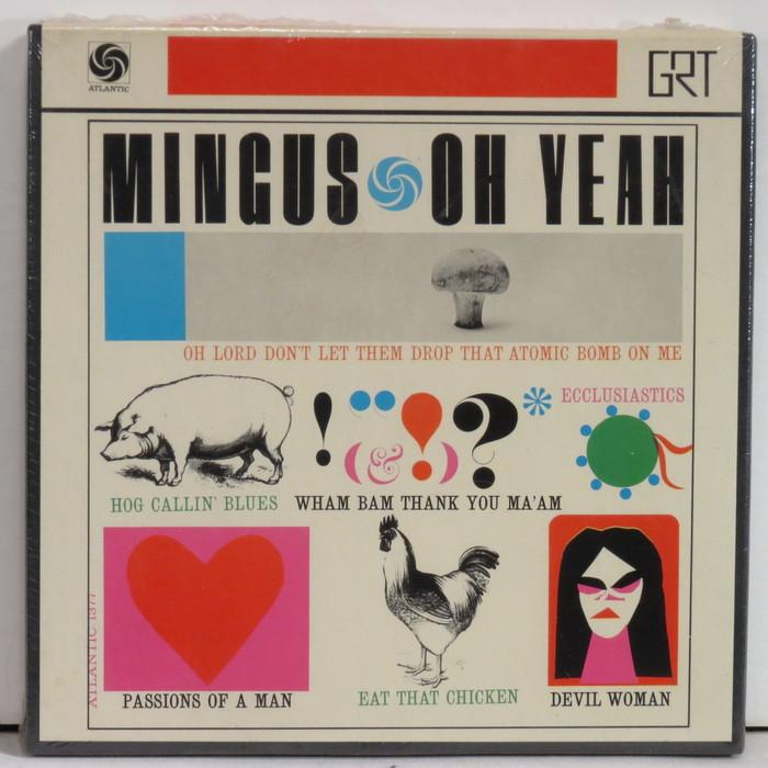 Mingus – Oh Yeah 1