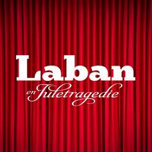 <cite>Laban: en Juletragedie</cite>