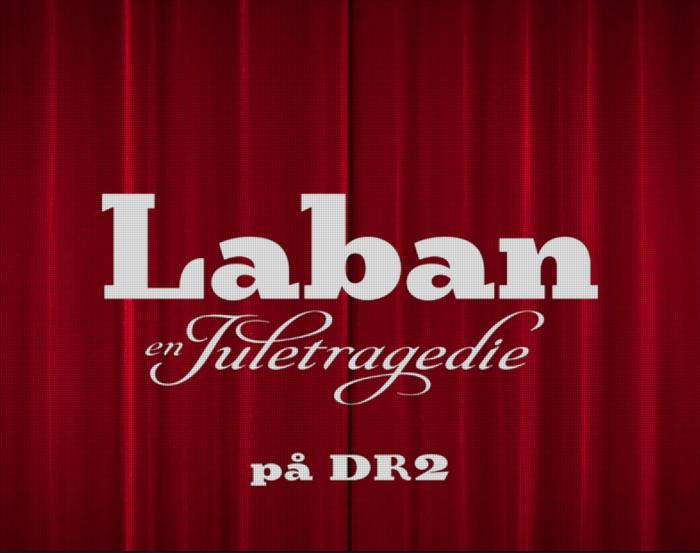 Laban: en Juletragedie 3
