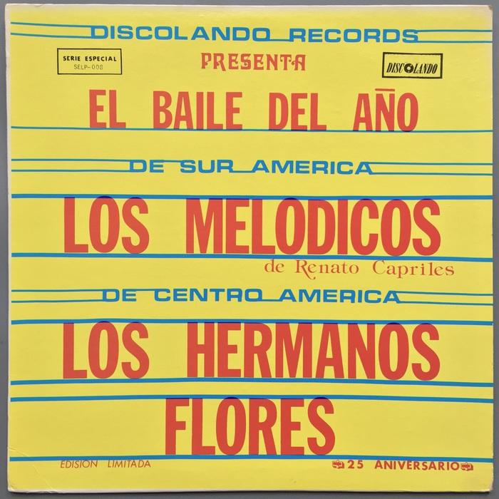 Los Melodicos & Los Hermanos Flores – El Baile Del Año album art 1