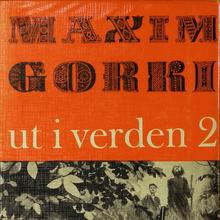<cite>Ut i verden 2</cite> by Maxim Gorki, Tiden Norsk Forlag