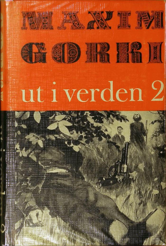 Ut i verden 2 by Maxim Gorki, Tiden Norsk Forlag 1