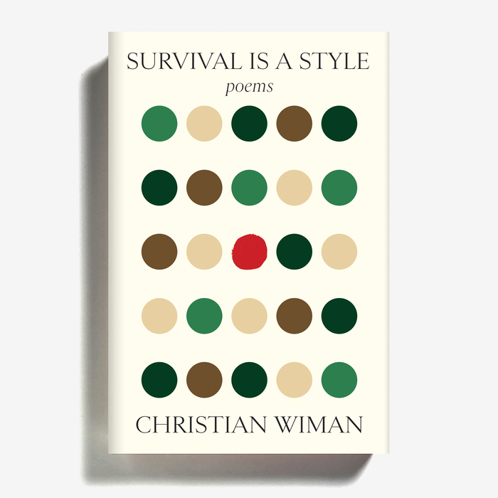 Survival is a Style by Christian Wiman 1