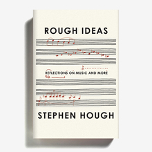 <cite>Rough Ideas</cite> by Stephen Hough