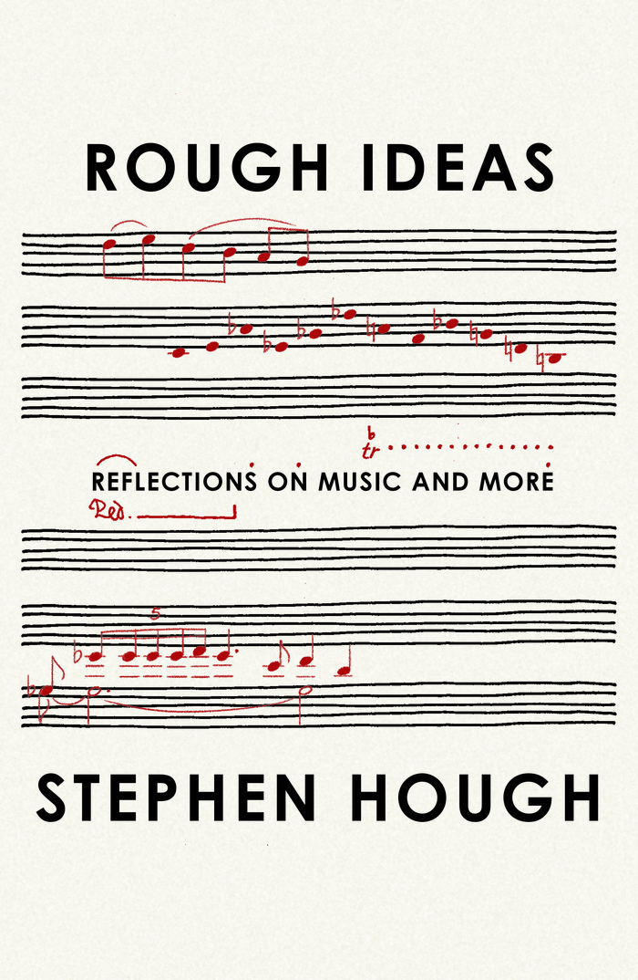 Rough Ideas by Stephen Hough 2