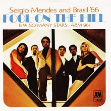 """Fool On The Hill"" / ""So Many Stars"" – Sergio<span class=""nbsp"">&nbsp;</span>Mendes and Brasil '66"