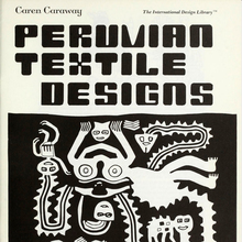 <cite>Peruvian Textile Designs</cite> by Caren Caraway