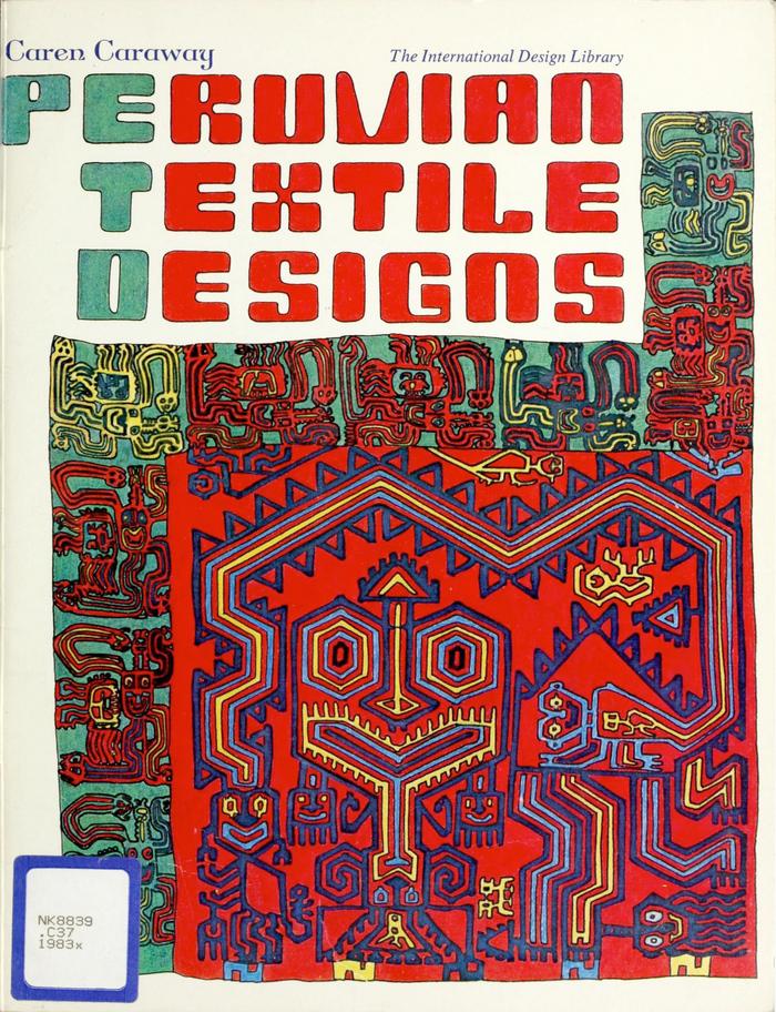 Peruvian Textile Designs by Caren Caraway 1