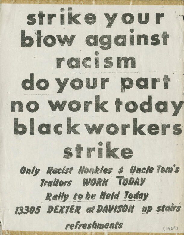 """Strike your blow against racism / do your part / no work today / black workers strike"".  A flyer for a wildcat strike rally in 1969. The text at the top is set in Futura Bold, the bottom in Flash Bold. The dollar sign ($) that was repurposed as ampersand (&) as well as the DIY T in ""TODAY"" suggest that this was composed with press type."