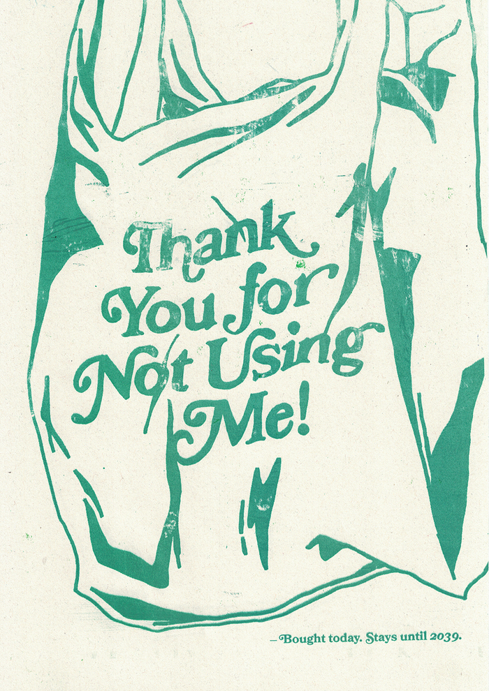 "Contrary to what one can usually read on plastic bags, the text (in ) here says ""Thank You for NOT Using Me!"". The small text below explains that the bag will stay around in the environment for twenty years."