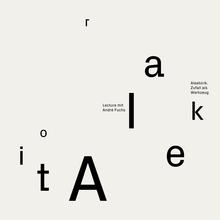 """""""Aleatorik. Zufall als Werkzeug"""" lecture poster"""