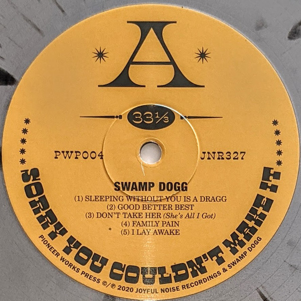 Swamp Dogg – Sorry You Couldn't Make It album art 2