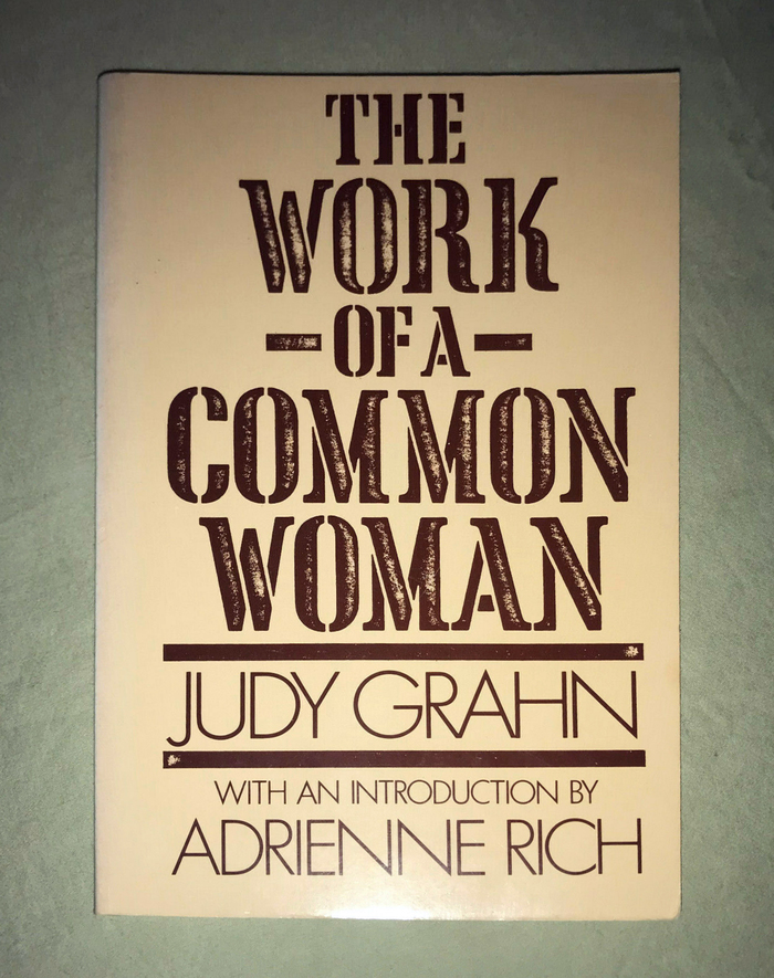 The Work of a Common Woman by Judy Grahn 3