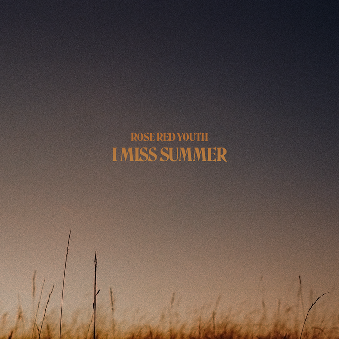 Rose Red Youth – I Miss Summer album art