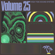 High Tide Soundsystem, Volume 25