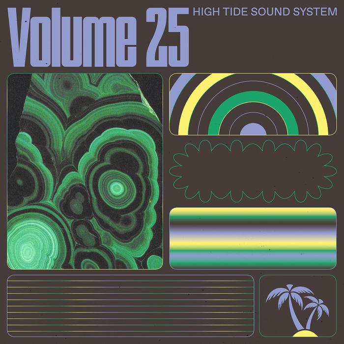 High Tide Soundsystem, Volume 25