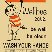 """Wellbee says"" handwashing poster"