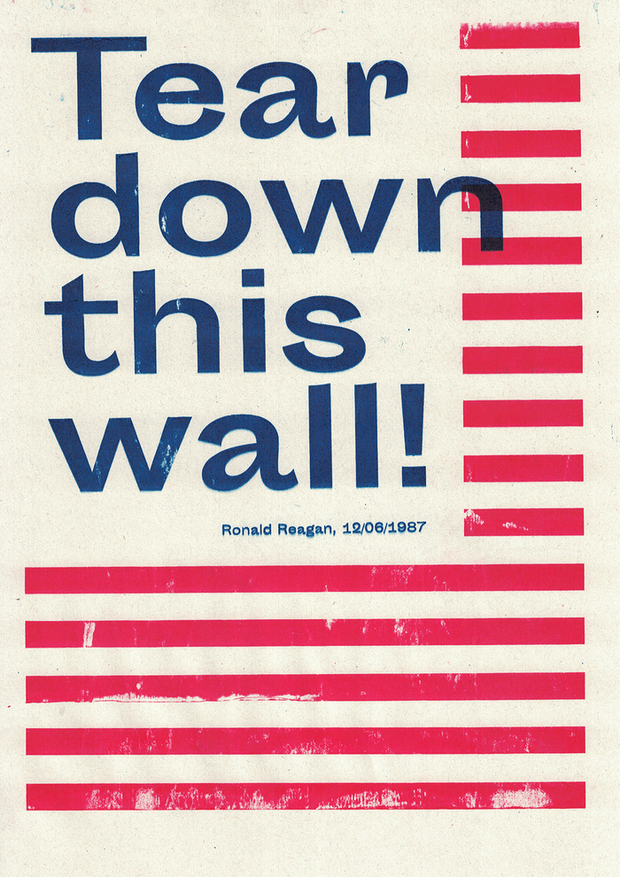 This pamphlet with an excerpt from Ronald Reagan's famous speech held in Berlin in 1987 is more actual than ever; a response to Trump's plan to build a wall between the USA and Mexico. The font on this is Sporting Grotesque.