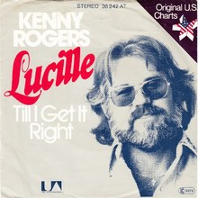 "Kenny Rogers – ""Lucille"" / ""Till I Get It Right"" German and Belgian single covers"