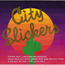 City Slickers by Other Half & Arizona Wilderness