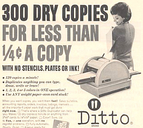 Ad for Ditto duplication machine, 1965.
