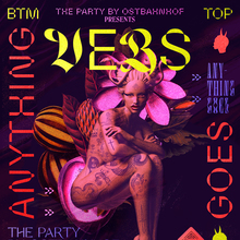 The Party by Ostbahnhof presents <cite>VERS: Anything Goes</cite>, November 2019