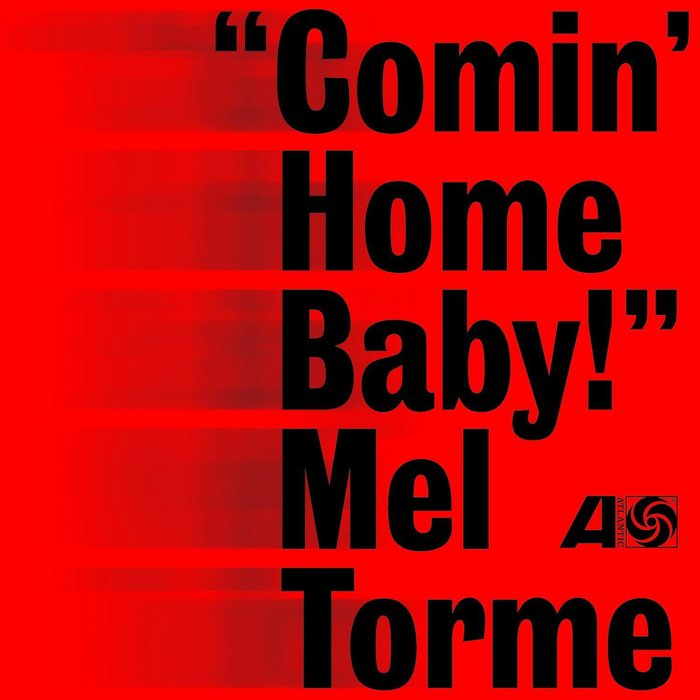"""Comin' Home Baby!"" – Mel Thorne 1"