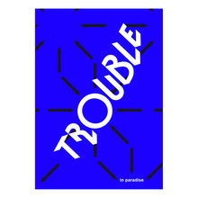 """""""Trouble in Paradise"""" poster"""