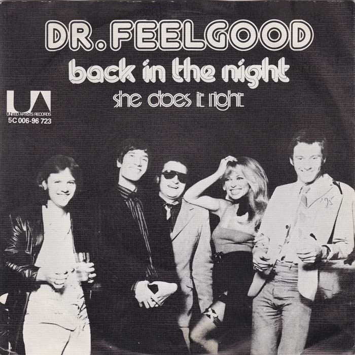 "Dr. Feelgood – ""Back In The Night"" / ""She Does It Right"" Dutch single sleeve"