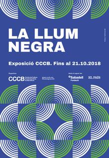 <cite>La Llum Negra (Black Light)</cite> at CCCB