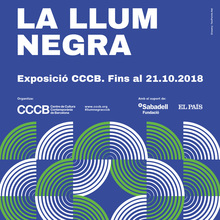 <cite>La Llum Negra (Black Light)</cite> at CCCB