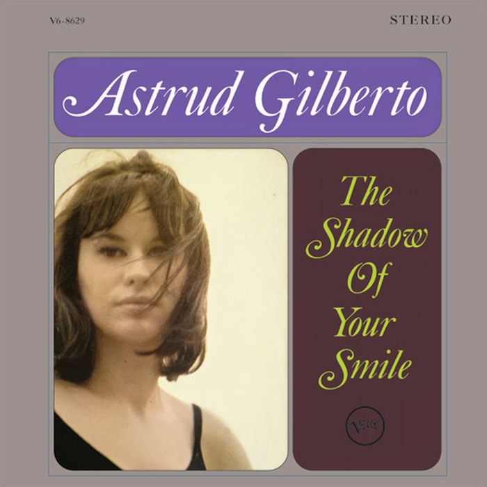 Astrud Gilberto – The Shadow Of Your Smile